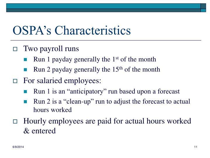 OSPA's Characteristics
