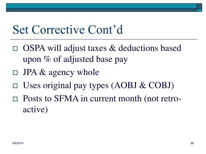 Set Corrective Cont'd