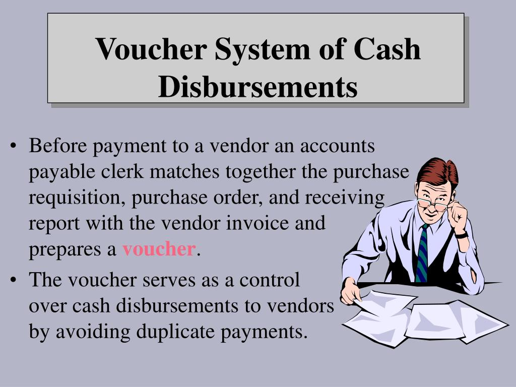 Before payment to a vendor an accounts payable clerk matches together the purchase requisition, purchase order, and receiving report with the vendor invoice and          prepares a