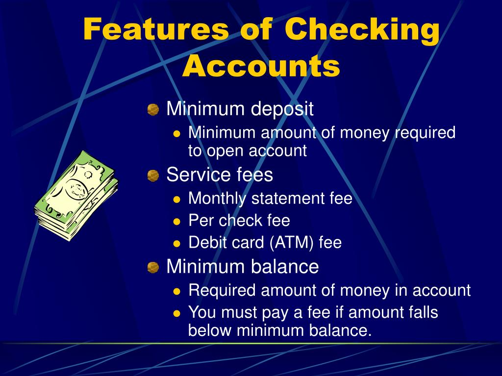 Features of Checking Accounts