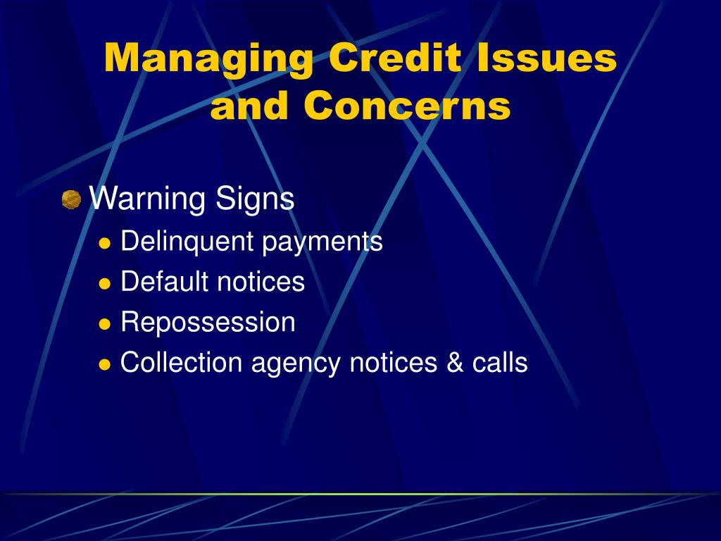 Managing Credit Issues and Concerns