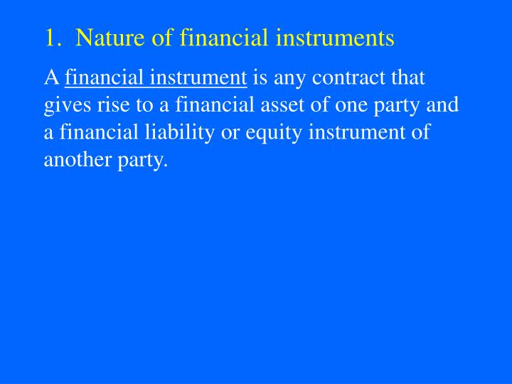 1 nature of financial instruments
