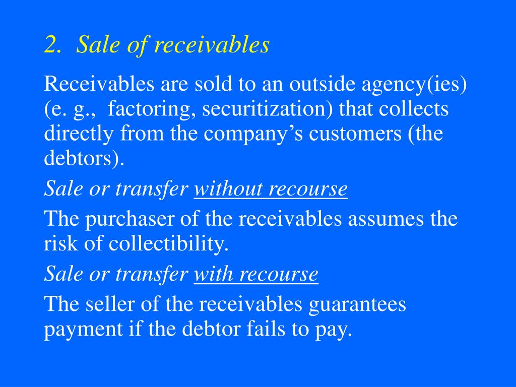 2.  Sale of receivables