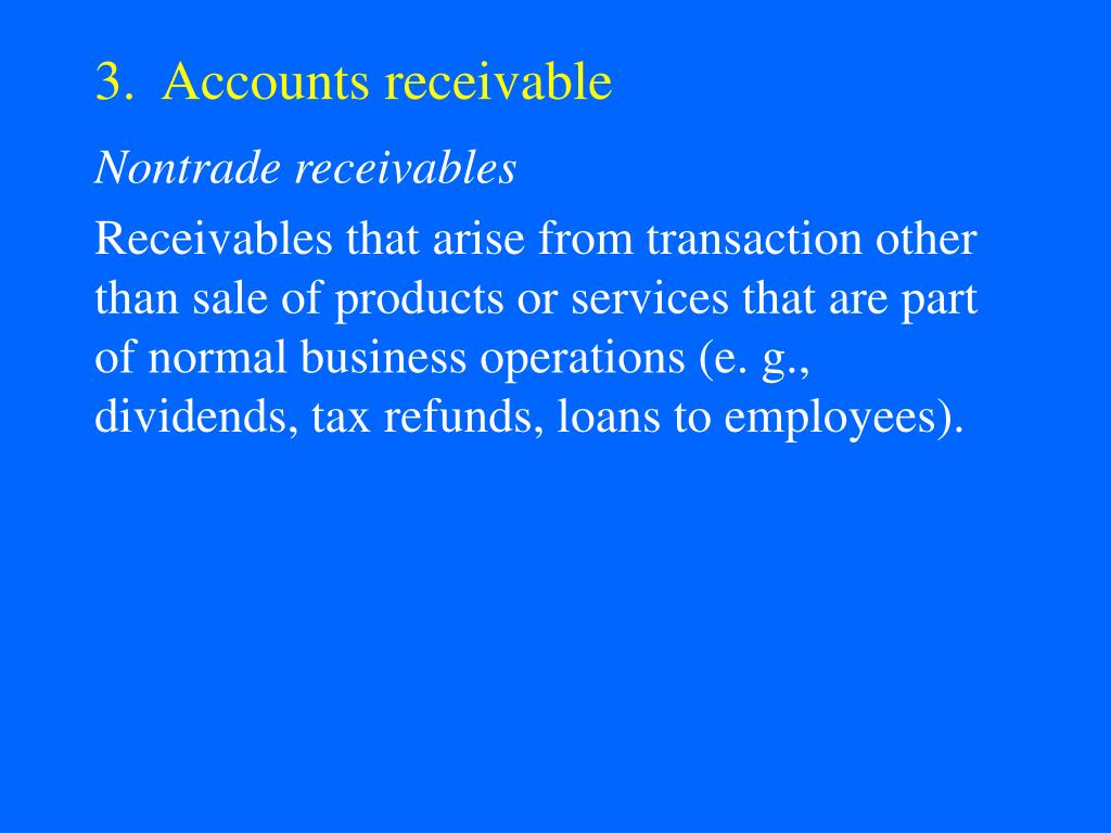 3.  Accounts receivable