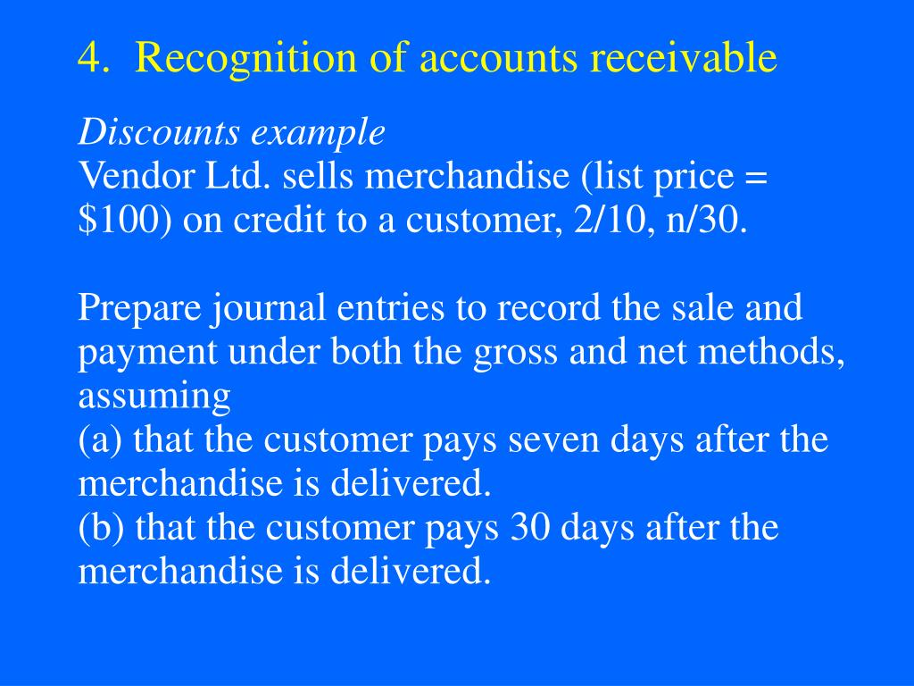 4.  Recognition of accounts receivable