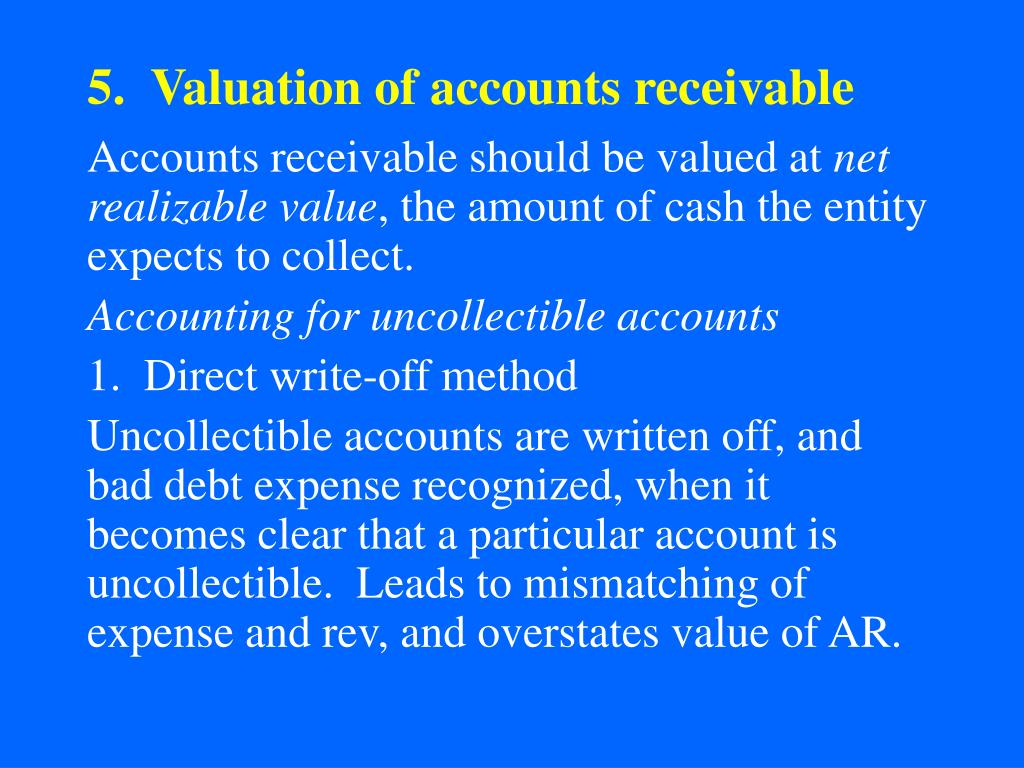 5.  Valuation of accounts receivable