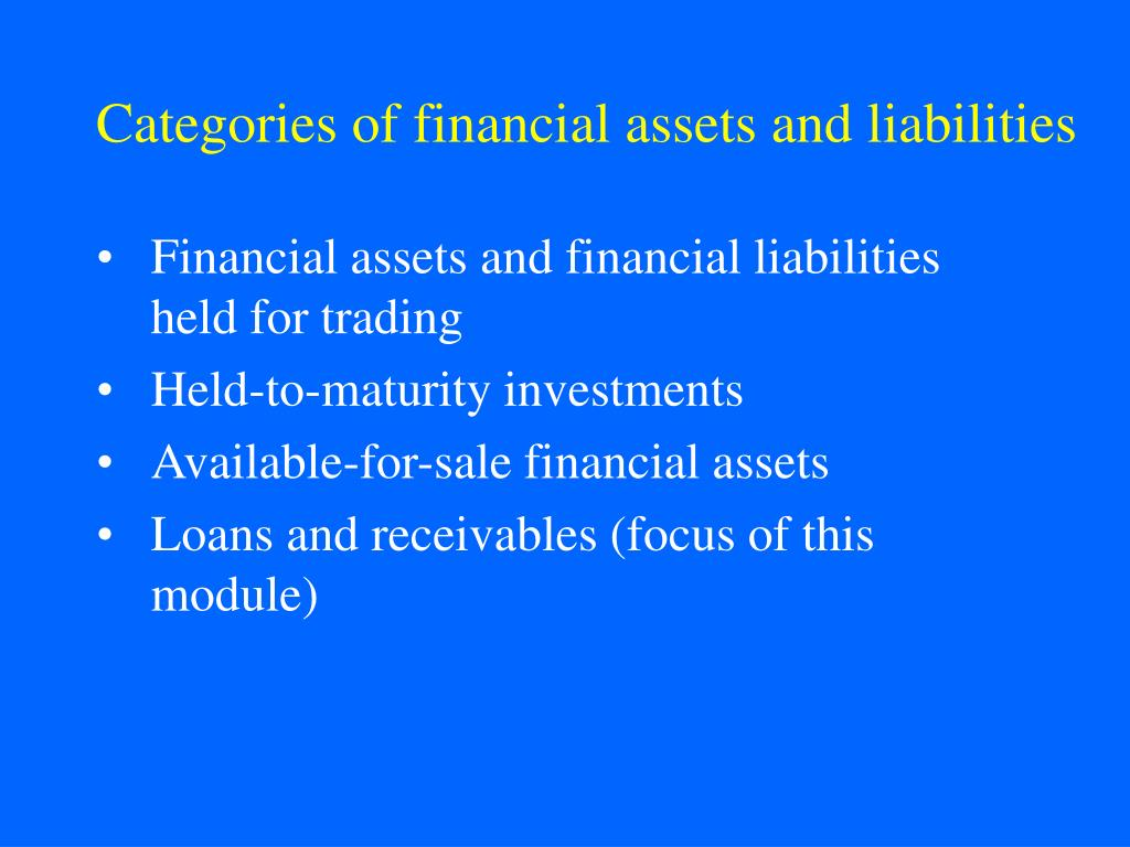 Categories of financial assets and liabilities