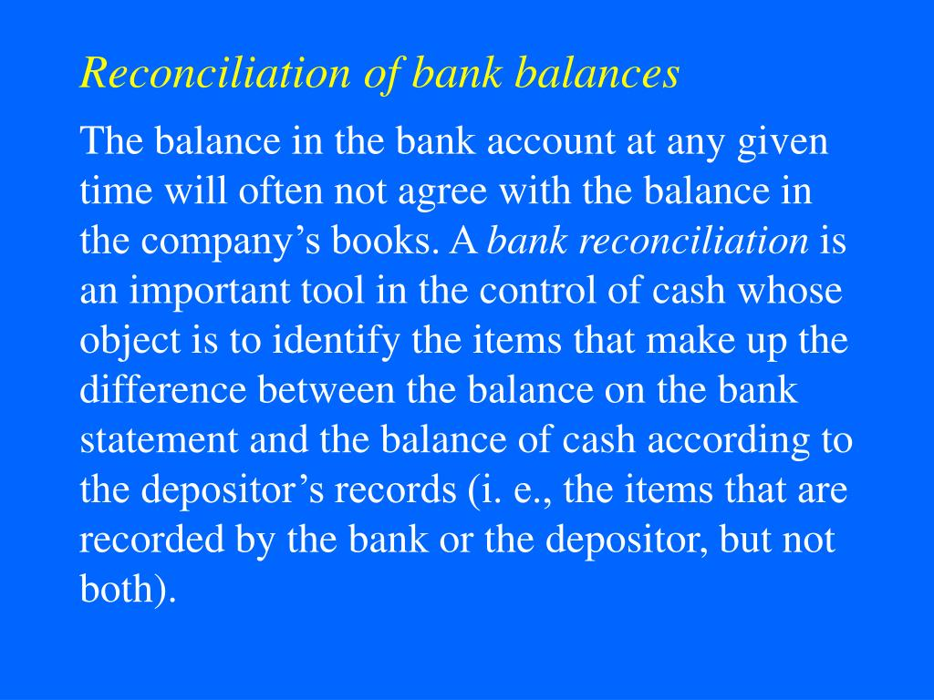 Reconciliation of bank balances