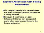 expense associated with selling receivables