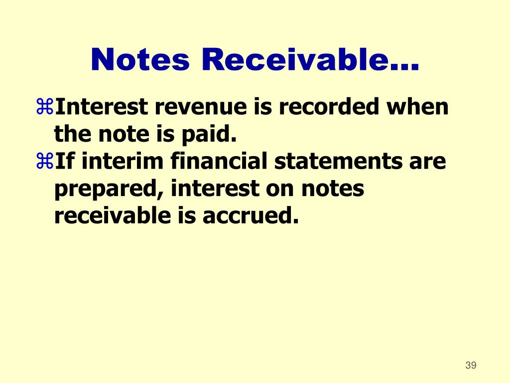Notes Receivable...