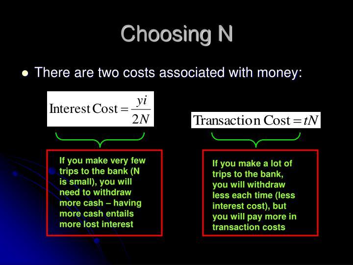 Choosing N