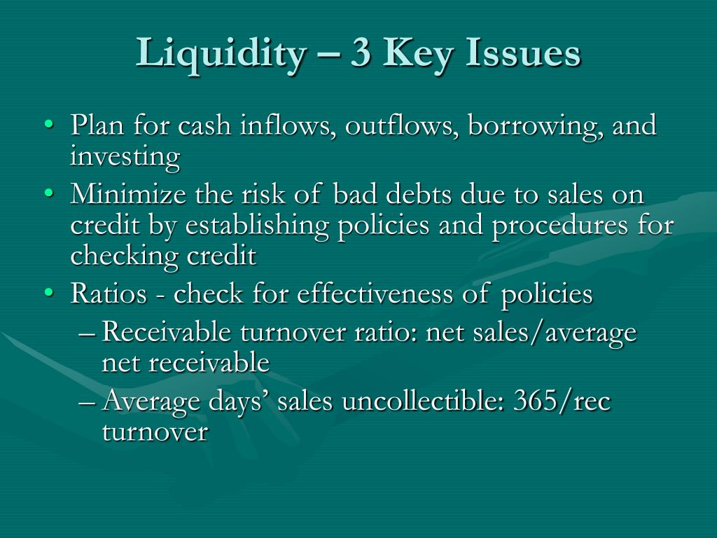 Liquidity – 3 Key Issues