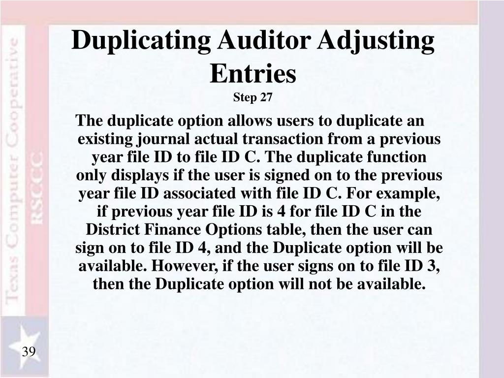 Duplicating Auditor Adjusting Entries