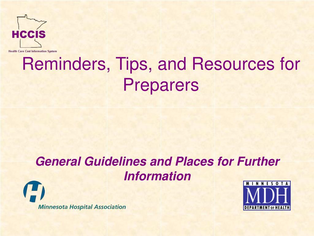 Reminders, Tips, and Resources for Preparers