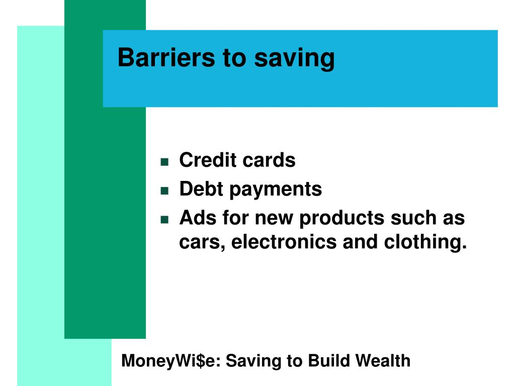 Barriers to saving