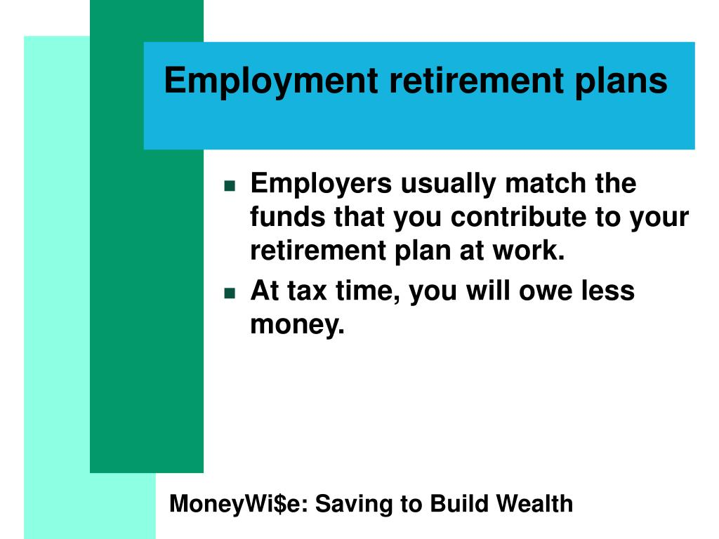 Employment retirement plans