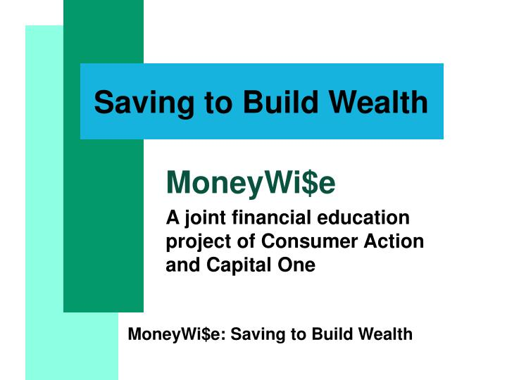 Saving to build wealth l.jpg