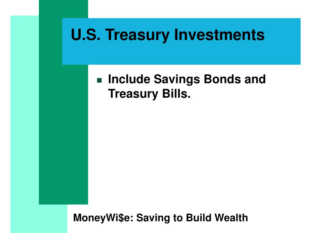 U.S. Treasury Investments
