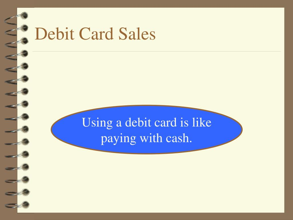 Debit Card Sales