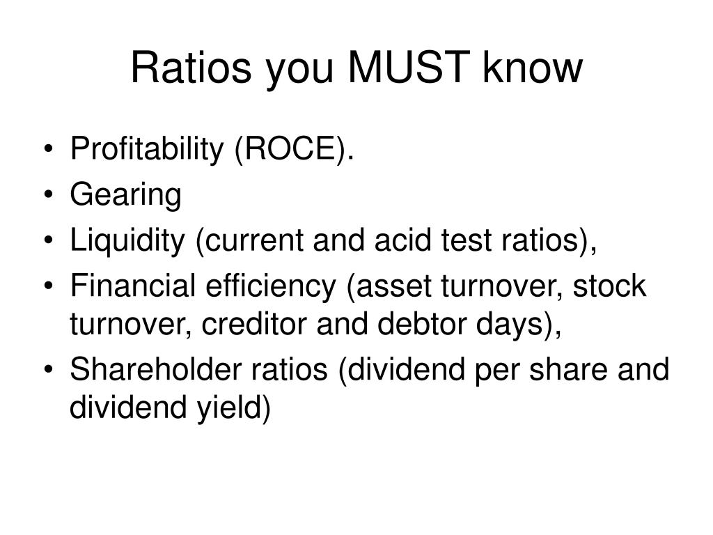 Ratios you MUST know