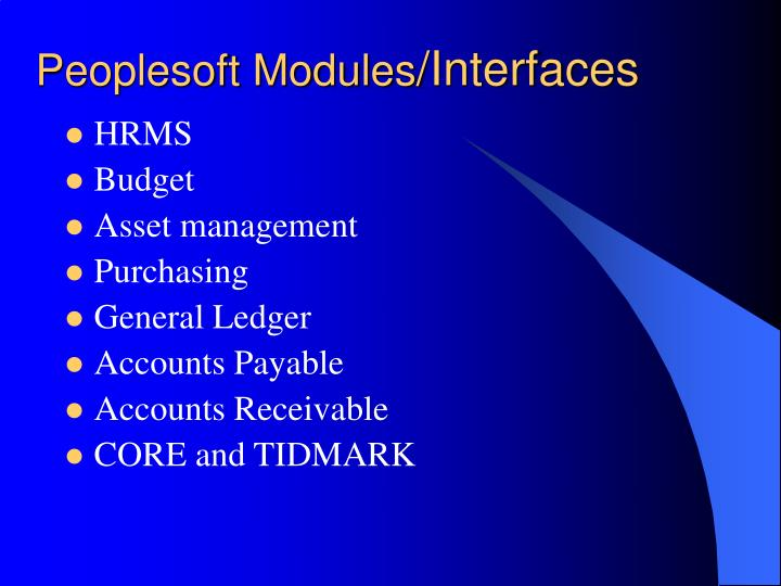 Peoplesoft modules interfaces