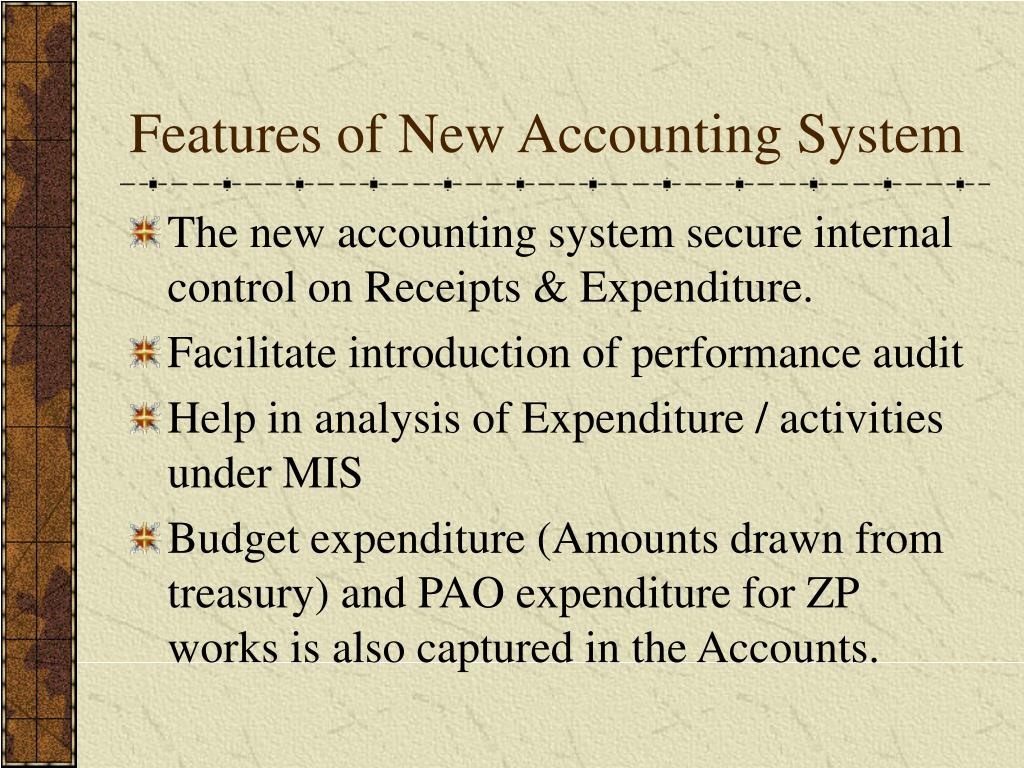 Features of New Accounting System