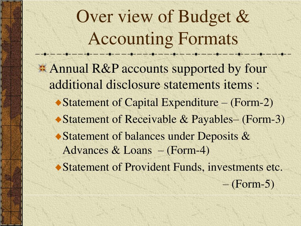 Over view of Budget & Accounting Formats
