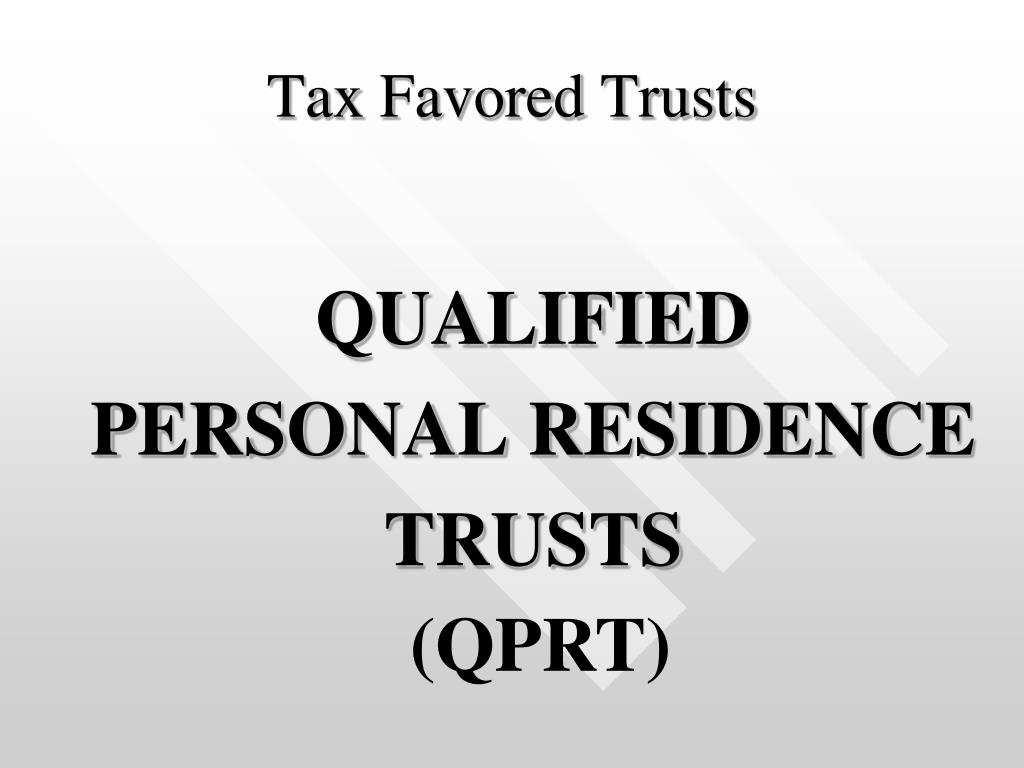 Tax Favored Trusts