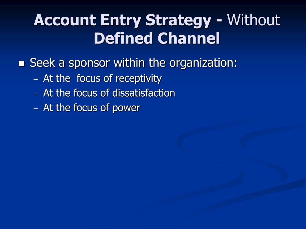 Account Entry Strategy -