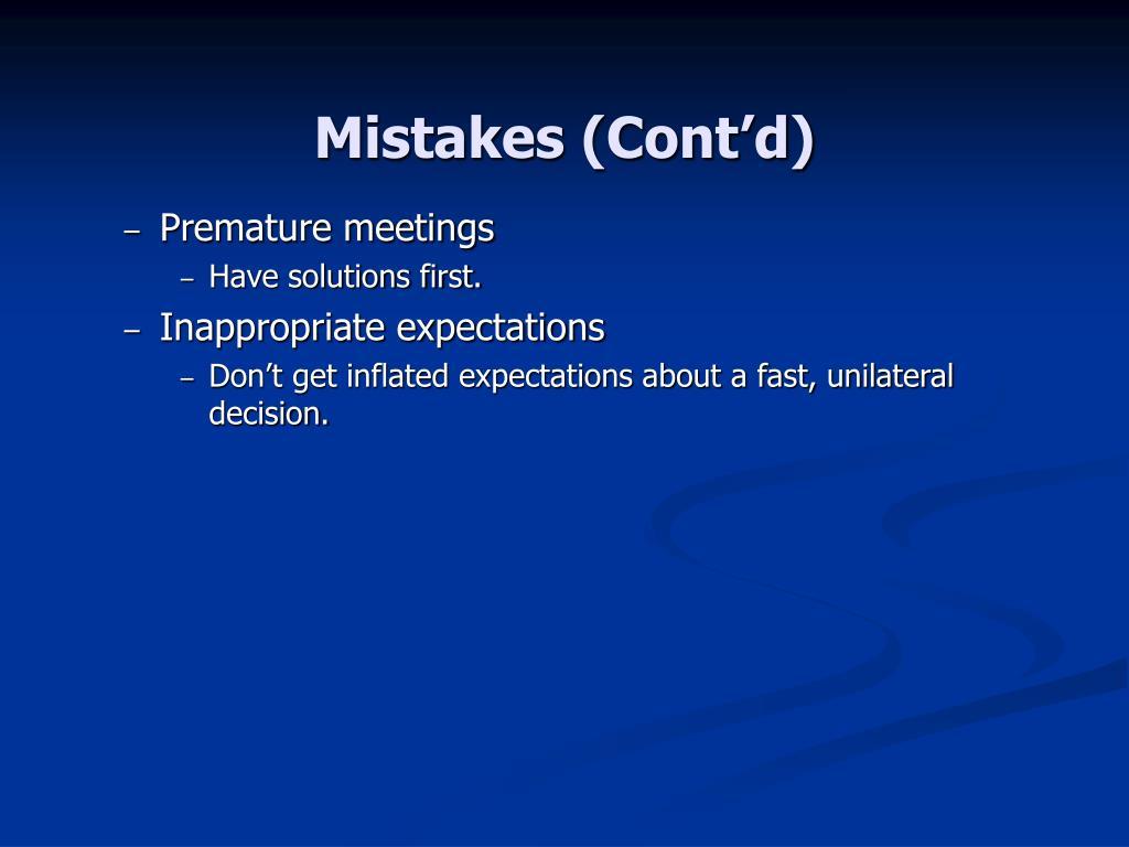 Mistakes (Cont'd)