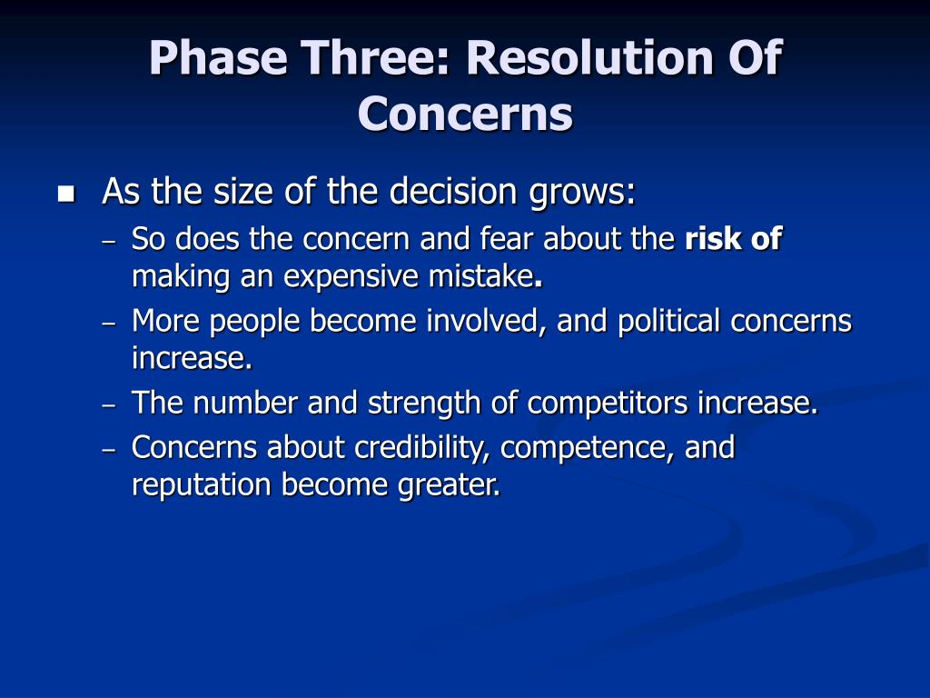 Phase Three: Resolution Of Concerns