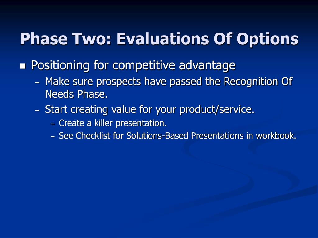 Phase Two: Evaluations Of Options