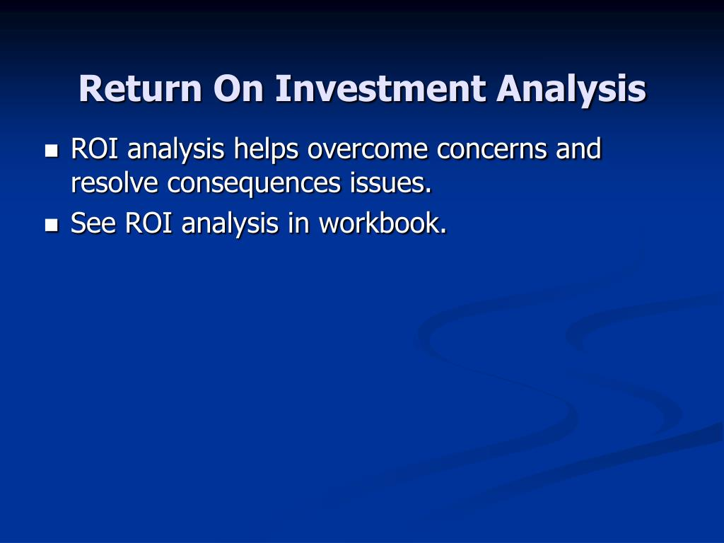 Return On Investment Analysis