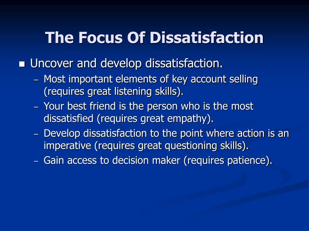 The Focus Of Dissatisfaction