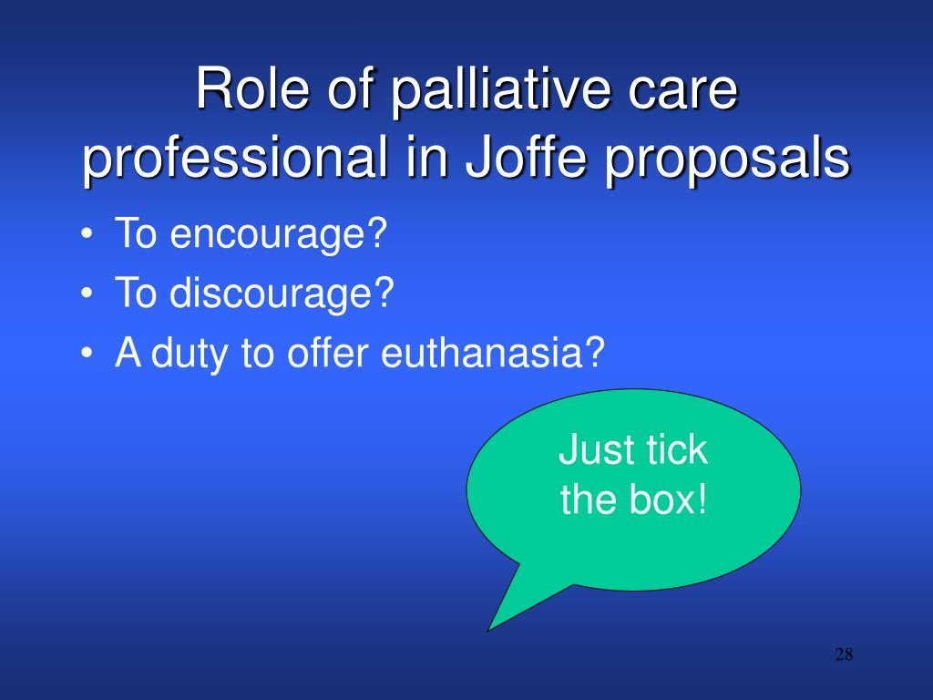 Role of palliative care professional in Joffe proposals