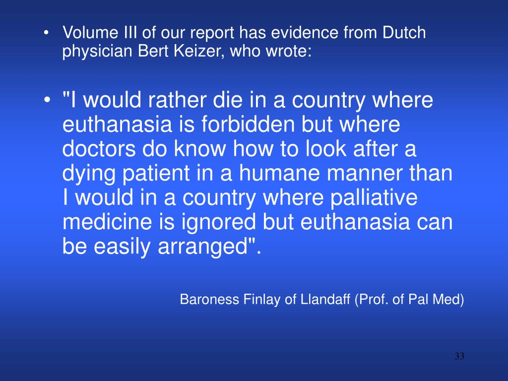 Volume III of our report has evidence from Dutch physician Bert Keizer, who wrote: