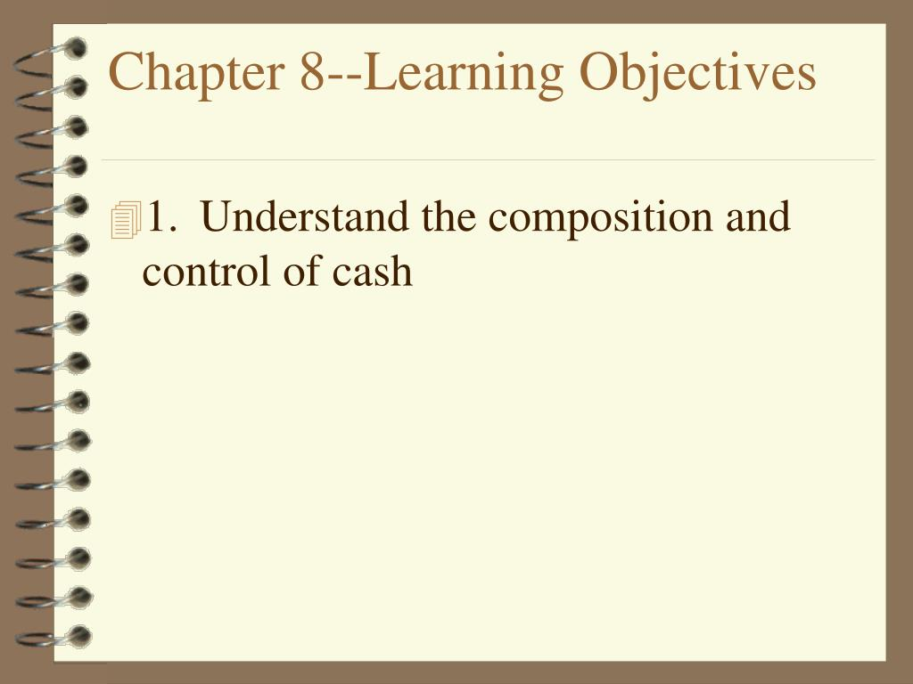 Chapter 8--Learning Objectives