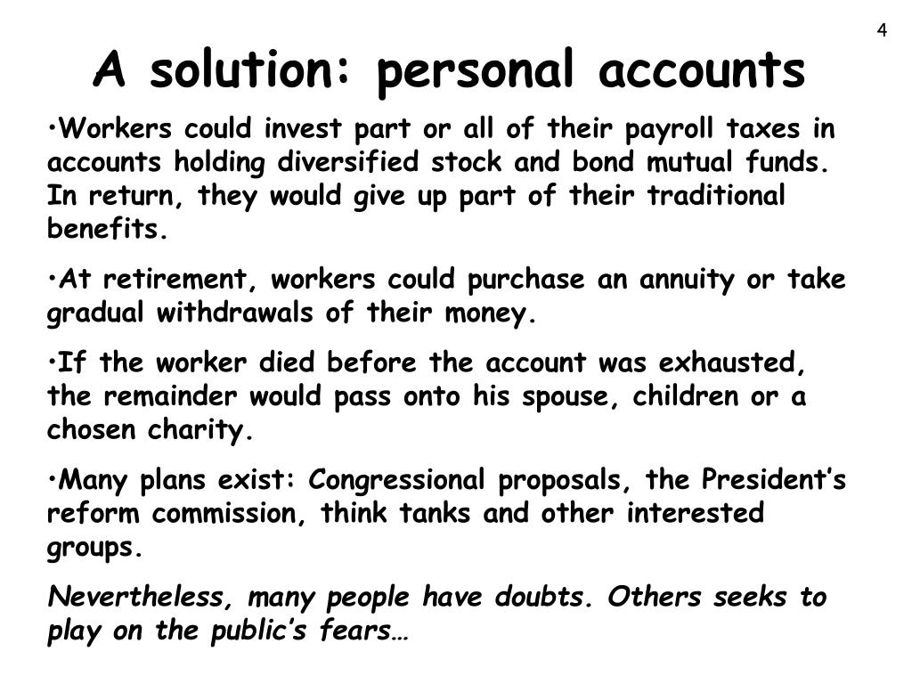 A solution: personal accounts