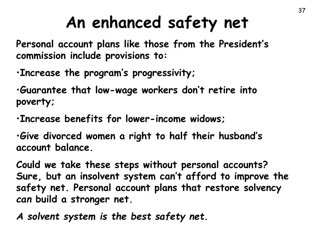 An enhanced safety net
