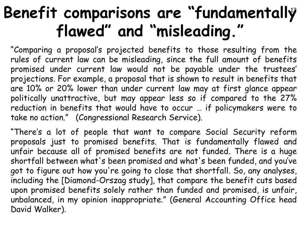 "Benefit comparisons are ""fundamentally flawed"" and ""misleading."""