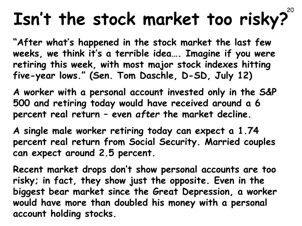 Isn't the stock market too risky?