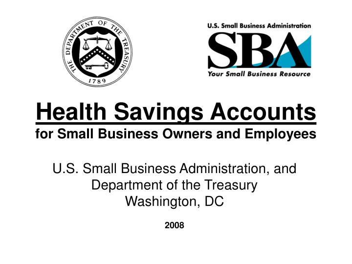Health savings accounts for small business owners and employees l.jpg