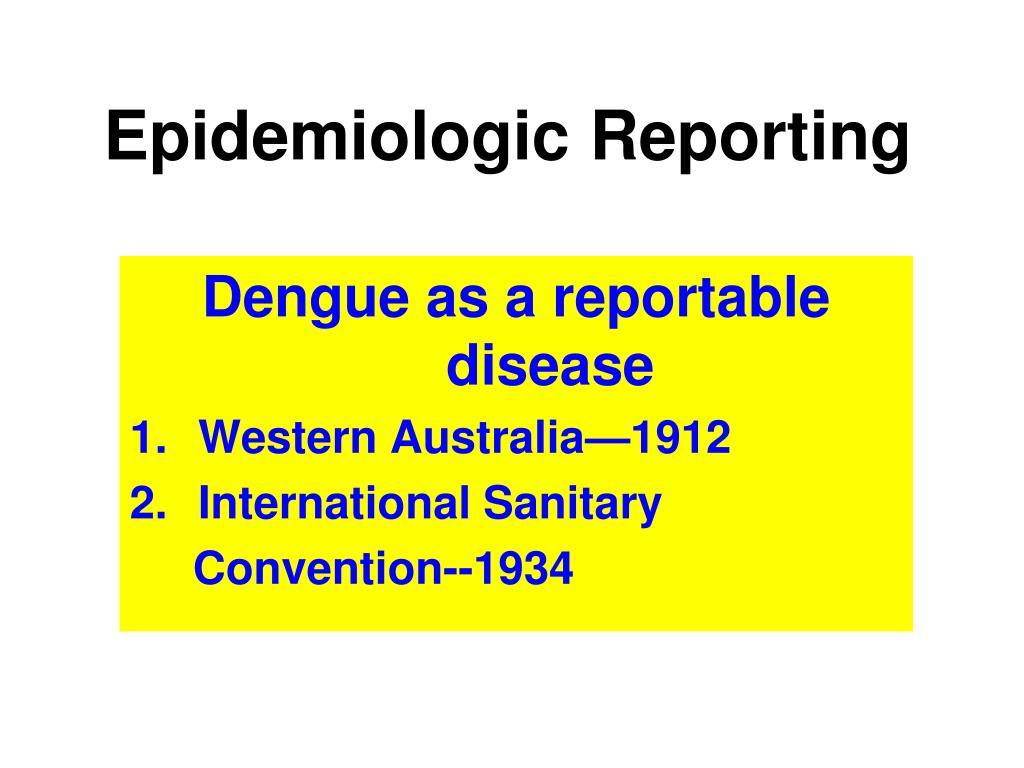 Epidemiologic Reporting