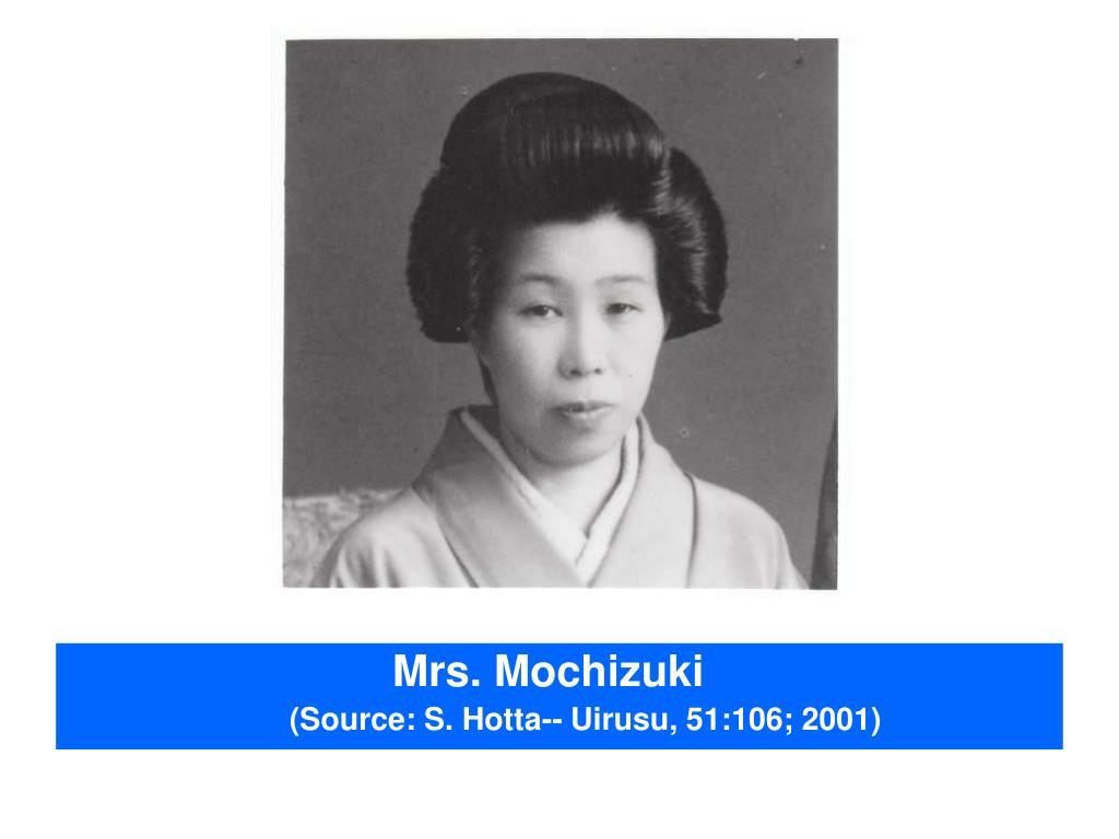 Mrs. Mochizuki