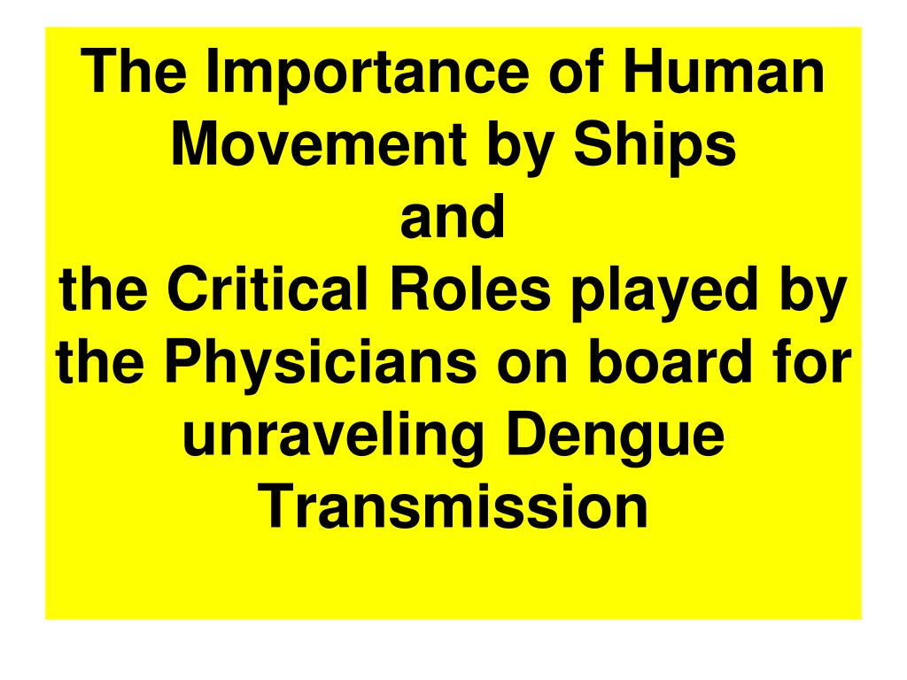 The Importance of Human Movement by Ships