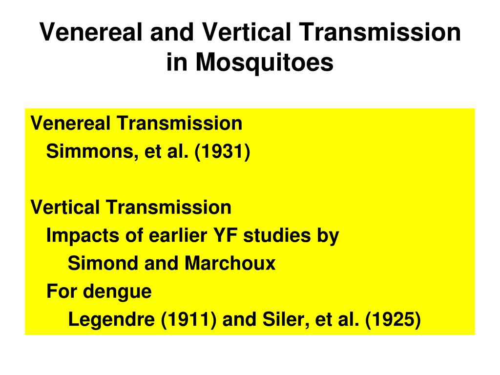 Venereal and Vertical Transmission in Mosquitoes