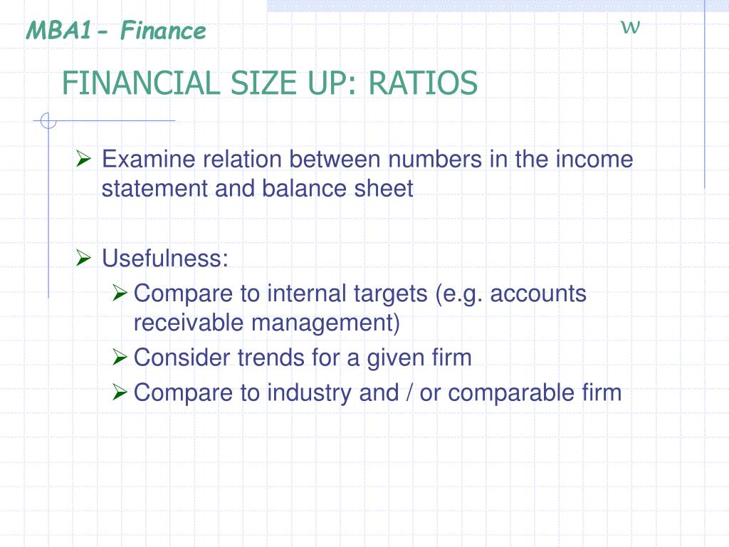 FINANCIAL SIZE UP: RATIOS