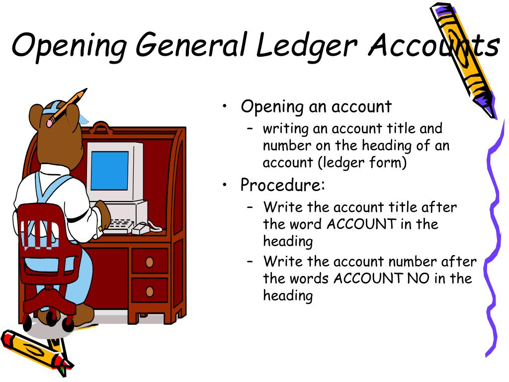 Opening General Ledger Accounts
