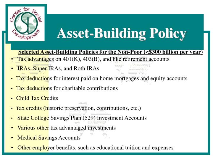 Selected Asset-Building Policies for the Non-Poor (<$300 billion per year)