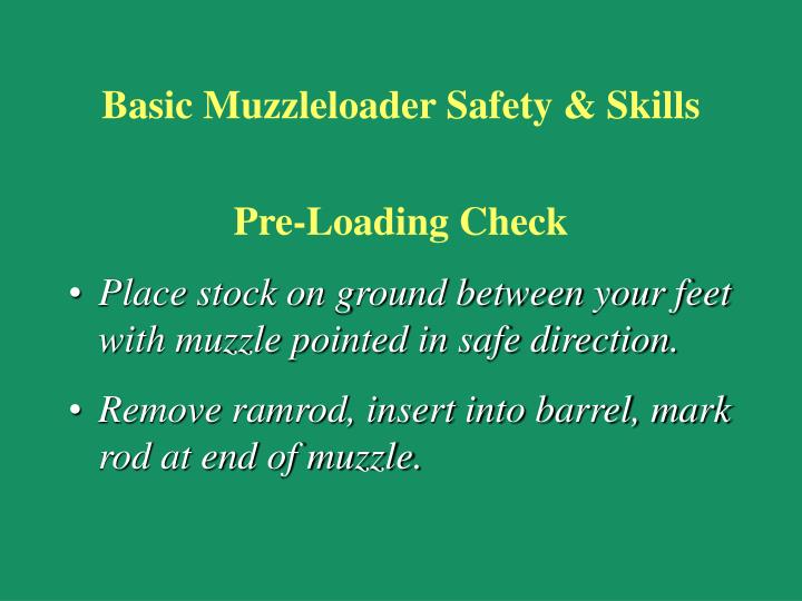 Basic Muzzleloader Safety & Skills